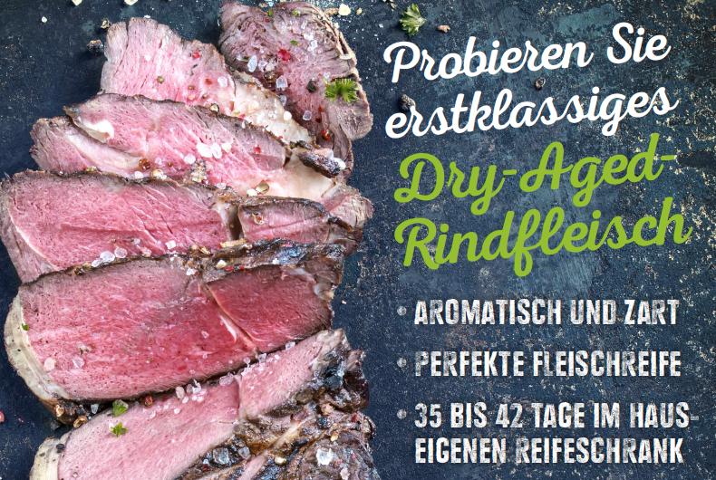 Probieren Sie erstklassiges Dry-Aged-Rindfleisch